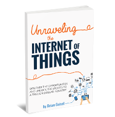 Unravelling the Internet of Things - Brian Geisel